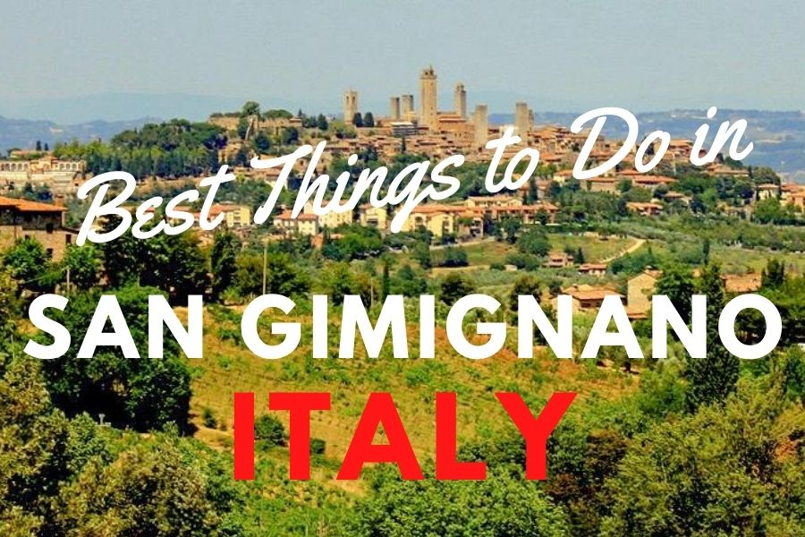 Best things to do in San Gimignano, Italy